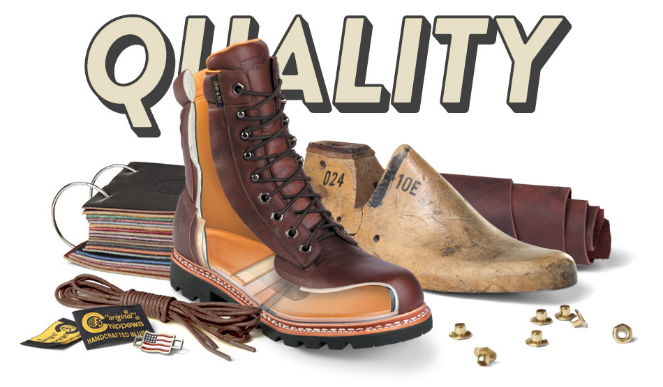 CHIPPEWA® Quality